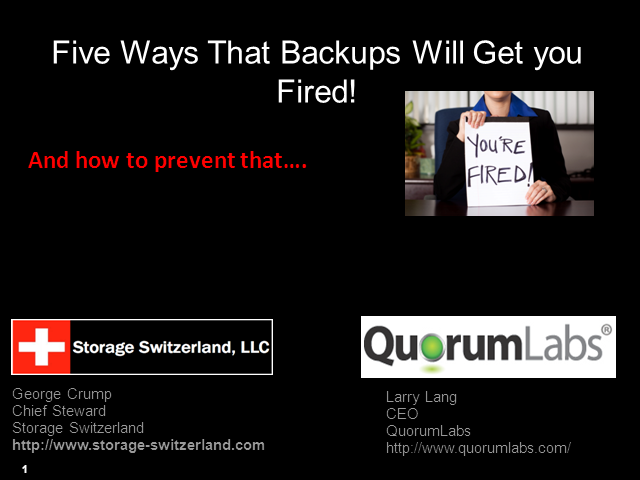Five Ways that Your Backups will Get you Fired - and How to Prevent That