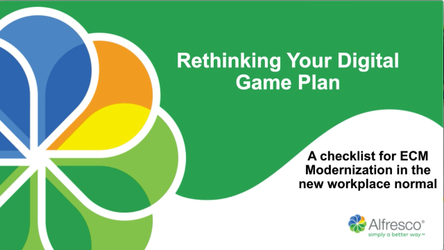 Rethinking your digital game plan: a checklist for ECM modernization in the new