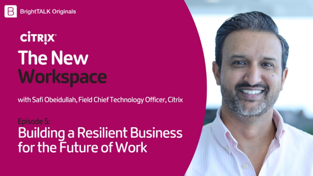 Building a Resilient Business for the Future of Work