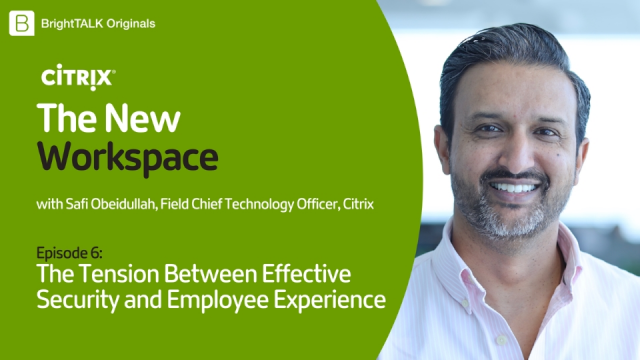 The Tension Between Effective Security and Employee Experience
