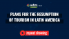 [REPEAT SHOWING] Plans to Resume Tourism in Latin America
