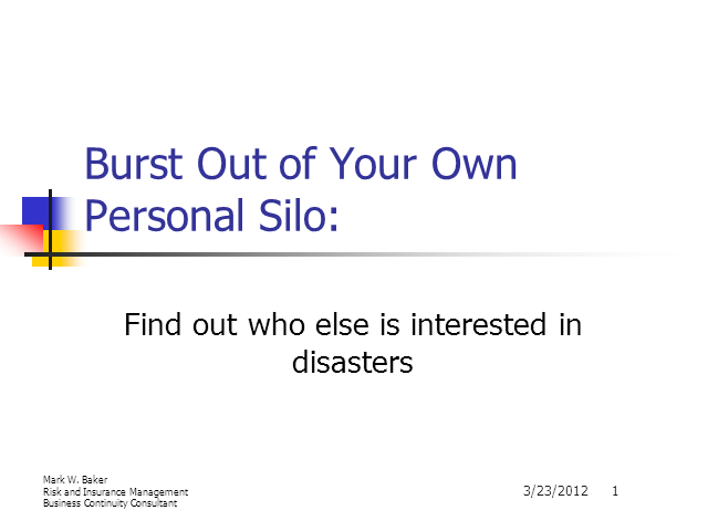 Burst out of you own personal silo, Find out who else is interested in disasters