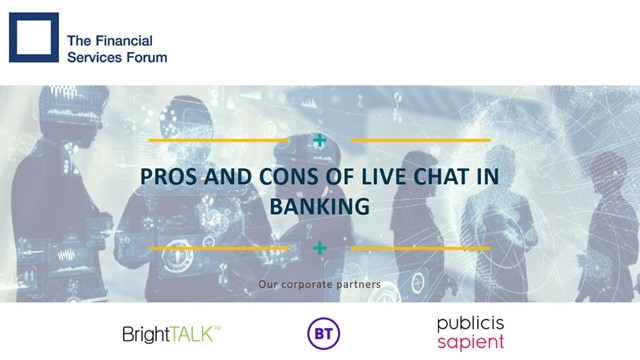 Pros and Cons of Live Chat in Banking