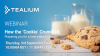 How the 'Cookie' crumbled - preparing you for a time without cookies