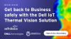 Get back to Business safely with the Dell IoT Thermal Vision Solution