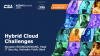 Hybrid Clouds - Challenges