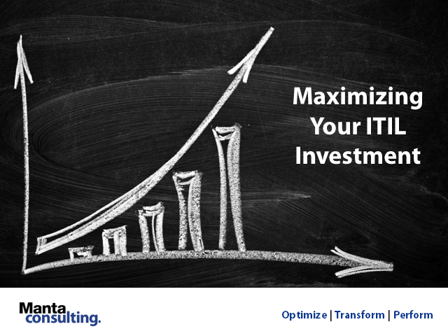 Maximizing Your ITIL Investment Using CobiT, Lean Six Sigma or ISO