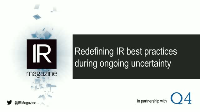 Webinar – Redefining IR best practices during ongoing uncertainty