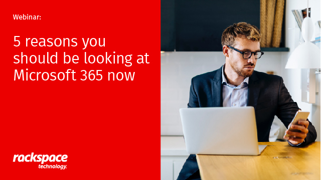 5 Reasons You Should Be Looking at Microsoft 365 Now