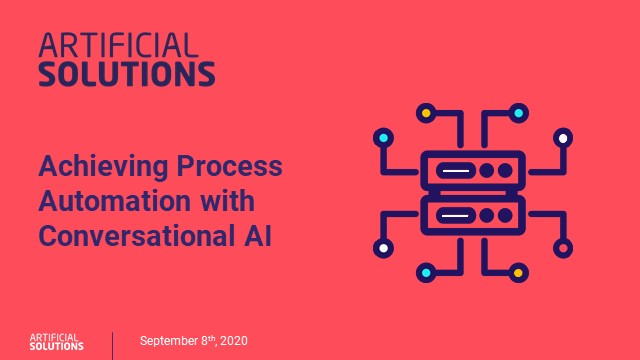 Achieving Process Automation with Conversational AI