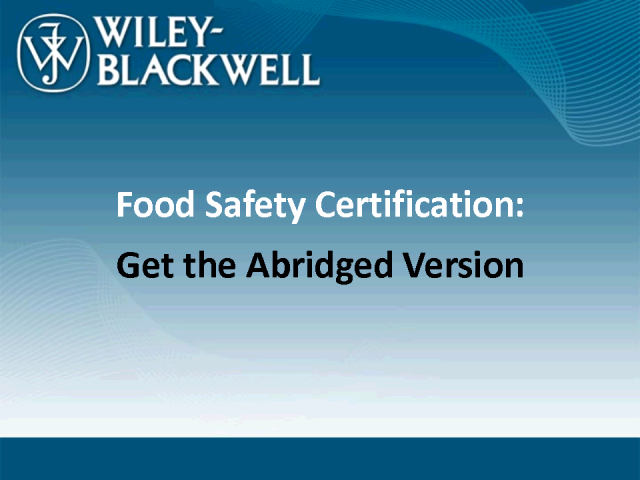 Food Safety Certification: Get the Abridged Version