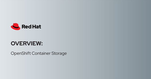 Overview: OpenShift Container Storage