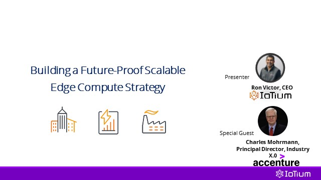 Building a Future-proof Scalable Edge Compute Strategy