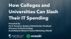 How Colleges and Universities Can Slash Their IT Spending