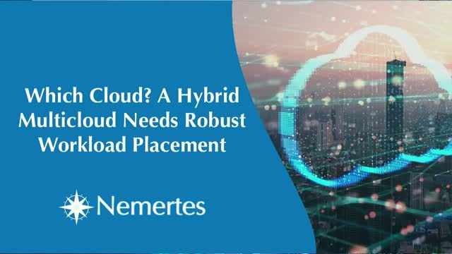 Which Cloud? A Hybrid Multicloud Needs Robust Workload Placement