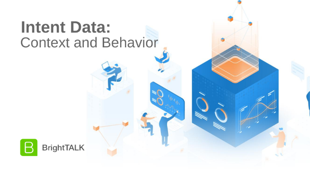 Intent Data: Context and Behavior