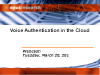 Webinar: Voice-based Authentication In The Cloud