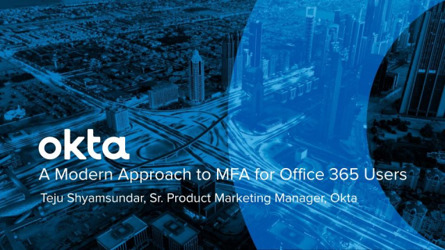 A Modern Approach to MFA for Office 365 Users