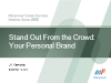 Stand Out From the Crowd: Your Personal Brand