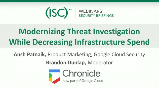 Chronicle #1 Modernizing Threat Investigation & Decreasing Infrastructure Spend