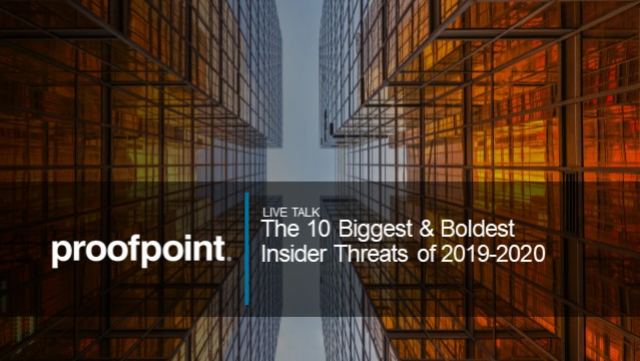 Inside The 10 Biggest and Boldest Insider Threats of 2019-2020 (Europe Edition)
