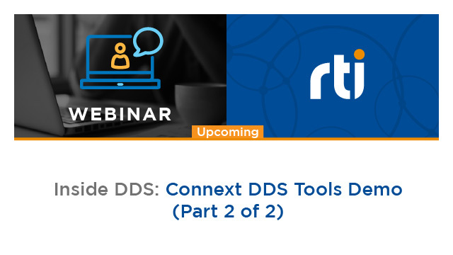 Inside DDS: Connext DDS Tools Demo