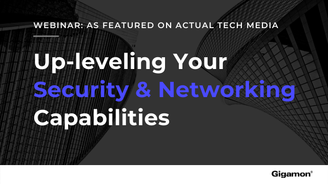 Upleveling Your Security and Networking Capabilities