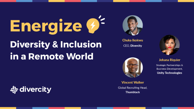 Energize Diversity & Inclusion in a Remote World