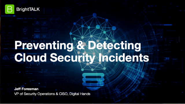 Preventing & Detecting Cloud Security Incidents