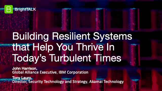 Building Resilient Systems That Help You Thrive In Today's Turbulent Times
