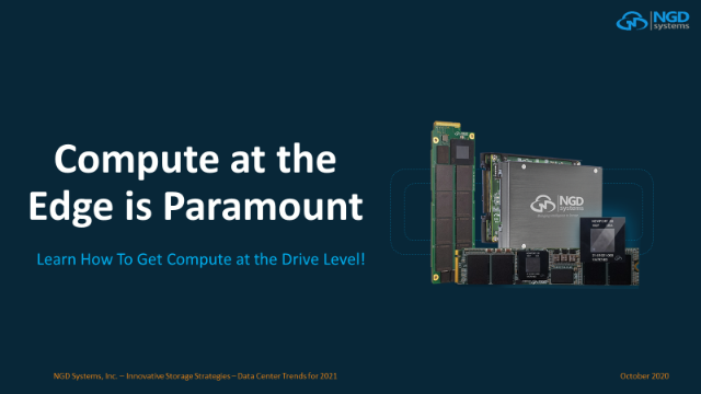 Compute at the Edge is Paramount, Learn How To Get Compute at the Drive Level!