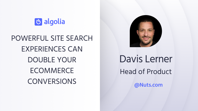 Powerful site search experiences can double your eCommerce conversions