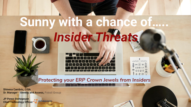 Sunny with a chance of…Insider Threats