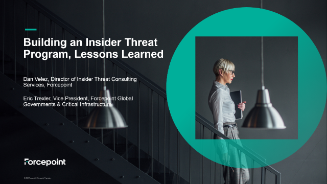 Building an Insider Threat Program, Lessons Learned