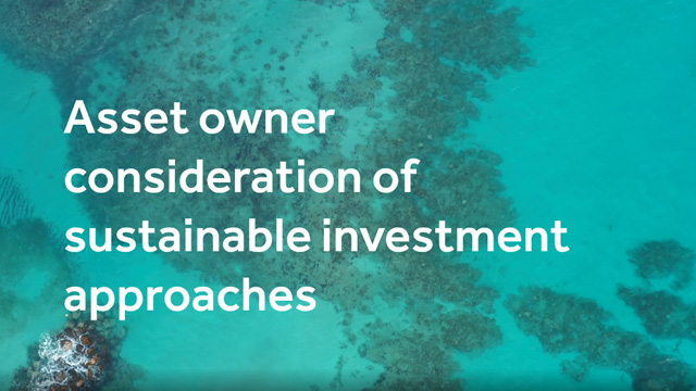 Asset owner considerations of sustainable investment approaches