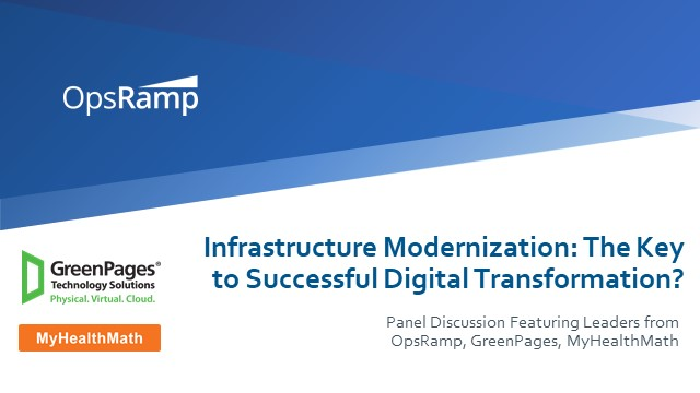Infrastructure Modernization: The Key to Successful Digital Transformation?