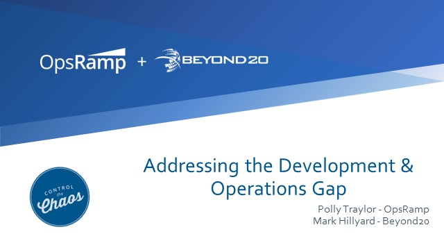 Addressing the Gap Between Development and Operations