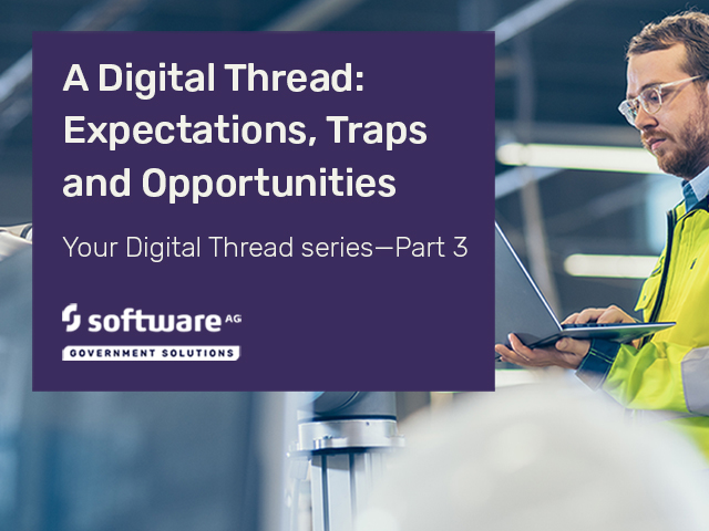 Your Digital Thread - Expectations, Traps, and Discoveries