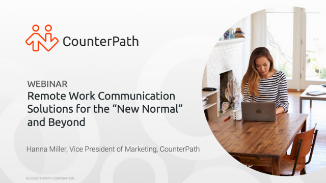 """Remote Work Communication Solutions for the """"New Normal"""" and Beyond"""