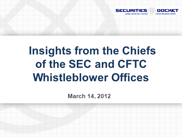 Insights from the Chiefs of the SEC and CFTC Whistleblower Offices