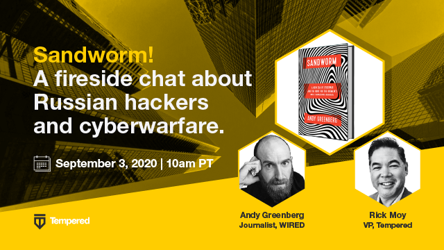 Sandworm! A fireside chat about Russian hackers and cyberwarfare