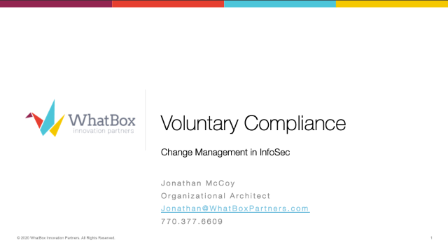 Voluntary Compliance: Change Management in InfoSec