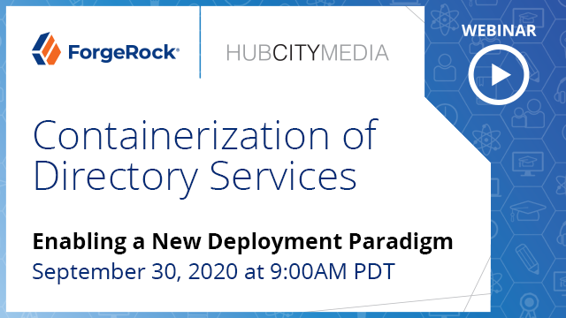 Containerization of Directory Services - Enabling a new deployment paradigm