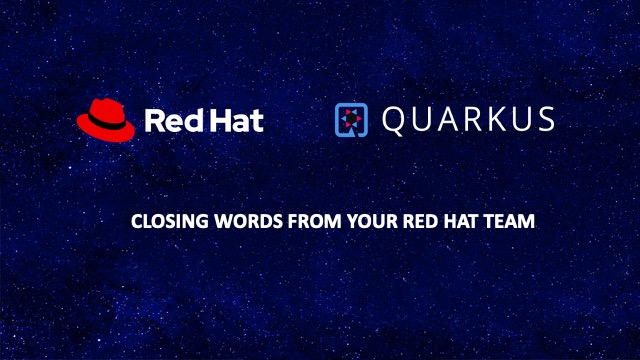 Closing words from your Red Hat team