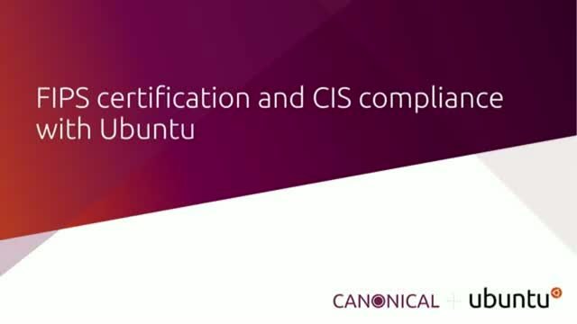 FIPS certification and CIS compliance with Ubuntu