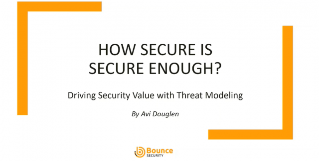 How Secure is Secure Enough? Driving Security Value with Threat Modeling