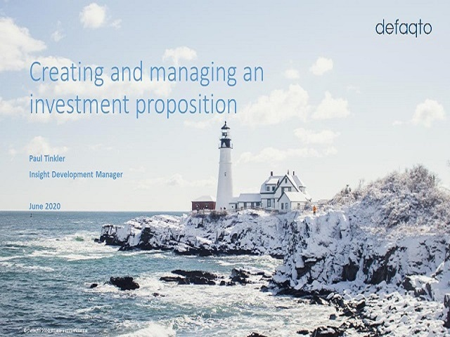 Creating and managing an investment proposition – Part 1