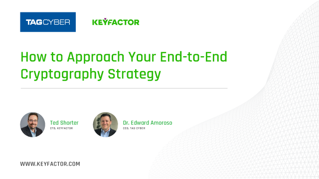 How to Approach Your End-to-End Cryptography Strategy