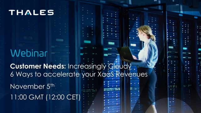 Customer Needs: Increasingly Cloudy - Six ways to accelerate your XaaS Revenue