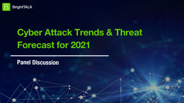 Cyber Attack Trends & Threat Forecast for 2021